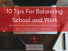 10 Tips for Balancing Work and School